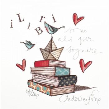 I libri sono ali per sognare